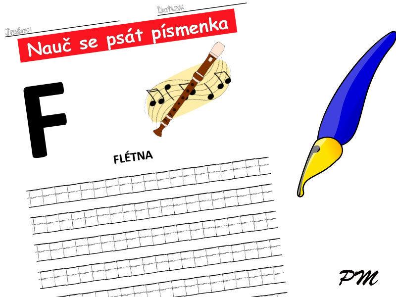 Učíme se psát písmenka – F