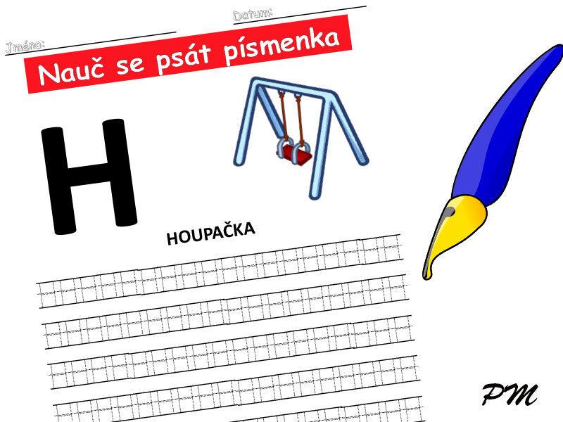 Učíme se psát písmenka – H