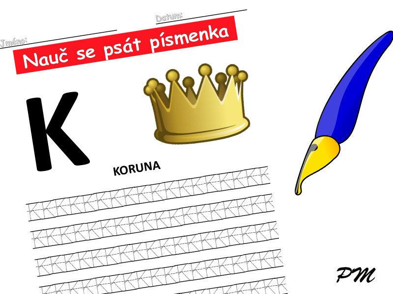 Učíme se psát písmenka – K