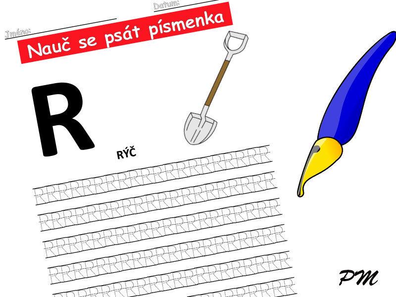 Učíme se psát písmenka – R